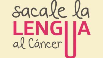 Sacale la lengua al cáncer llega a La Plata