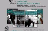 Presentan la colección Madres de Plaza de Mayo de la editorial de la UNLP