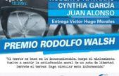 La Facultad de Periodismo de la UNLP otorgará el premio Rodolfo Walsh a Navarro, Cynthia García y Juan Alonso
